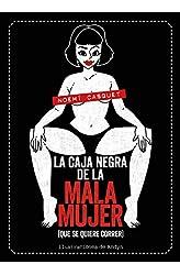 Descargar gratis La caja negra de la mala mujer: en .epub, .pdf o .mobi