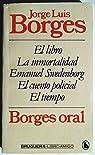 Borges oral par Jose Luis Borges