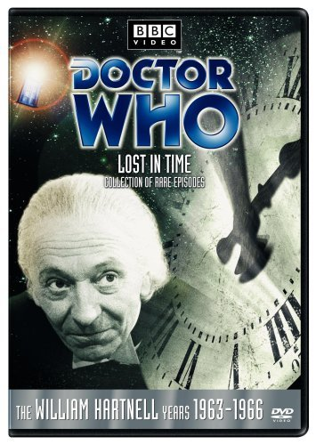 Doctor Who - Lost in Time Collection of Rare Episodes - The William Hartnell Years 1963-1966 by William Hartnell