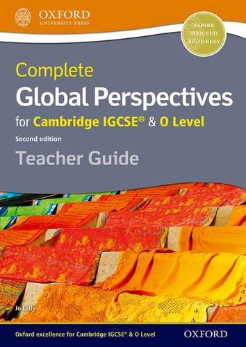 Complete Global Perspectives for Cambridge IGCSE® & O Level Teacher Guide (Cie a Level)