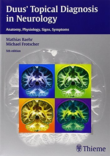 Duus' Topical Diagnosis in Neurology by Mathias Baehr (2012) Paperback