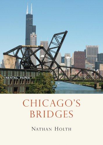 Chicago's Bridges (Shire Library USA Book 673) (English Edition)