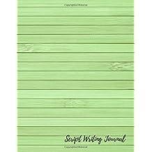 Script Writing Journal: Screenwriter Log
