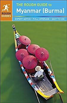The Rough Guide to Myanmar (Burma) (Rough Guide to.) by [Zatko, Martin, Gavin Thomas]