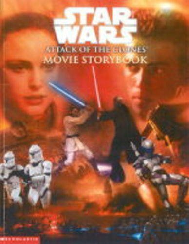 Attack of the clones : movie storybook.
