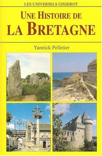 Une histoire de la Bretagne
