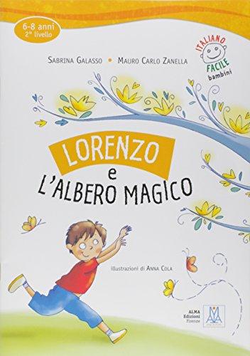 Lorenzo e l'albero magico. Con CD Audio