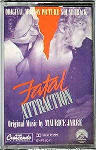 Fatal Attraction: Original Motion Picture Soundtrack