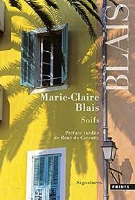 Soifs par  Marie-Claire Blais