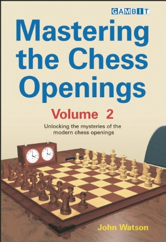 Mastering the Chess Openings: v. 2
