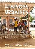Liaisons urbaines – Transformation d'espaces publics de villes africaines