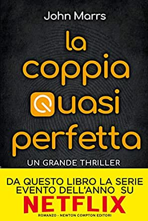 La coppia quasi perfetta eBook: Marrs, John: Amazon.it: Kindle Store