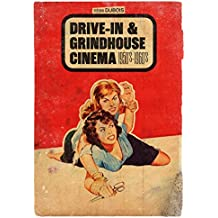 Drive-in & grindhouse cinema : 1950's-1960's