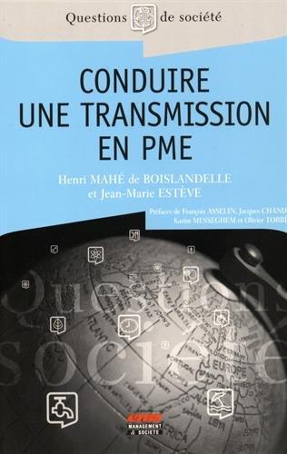 Conduire une transmission en PME par Jean-Marie Estève, Henri Mahé de Boislandelle