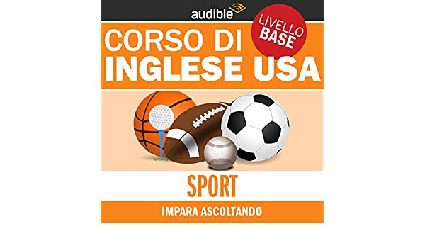Sport Impara Ascoltando Inglese Usa Livello Base Audio Download