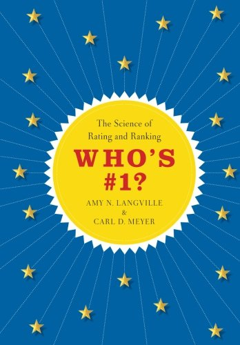 Who's #1?: The Science of Rating and Ranking por Amy N. Langville