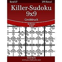 Killer-Sudoku 9x9 Großdruck - Schwer - Band 27 - 270 Rätsel