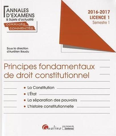 Principes fondamentaux de droit constitutionnel Licence 1 Semestre 1 :