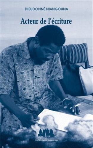 Acteur de l'écriture par Dieudonné Niangouna
