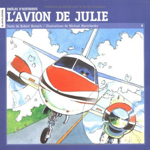 L'avion De Julie/Angela's Airplane