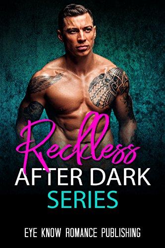 ROMANCE: Reckless After Dark Series