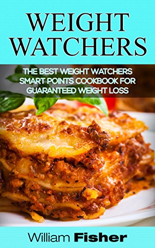 weight-watchers-the-best-weight-watchers-smart-points-cookbook-for-guaranteed-weight-loss-weight-wat