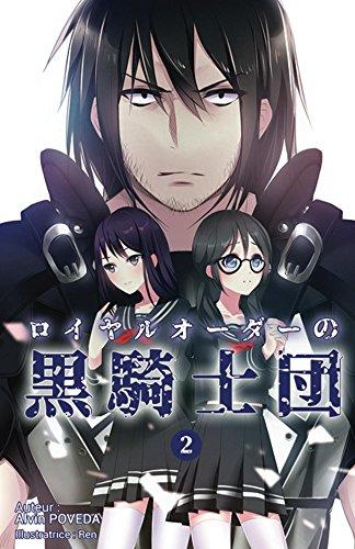 Couverture du livre Les Chevaliers noirs de l'Ordre Royal - Tome 02: light novel