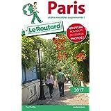 Guide du Routard Paris 2017: et des anecdotes surprenantes !