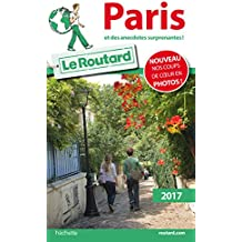 Guide du Routard Paris 2017 : et des anecdotes suprenantes !