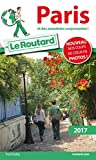 Guide du Routard Paris 2017: et des anecdotes surprenantes !