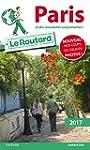 Guide du Routard Paris 2017: et des a...