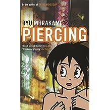 Piercing by Ryu Murakami (2008-01-07)