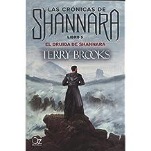 El druida de Shannara. Libro 5 (Oz Nébula)