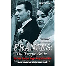 Frances Kray: The Tragic Bride