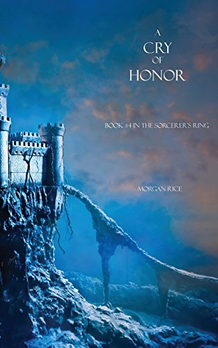 A Cry of Honor (Sorcerer's Ring)