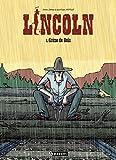 Lincoln, tome 1 : Crâne de bois