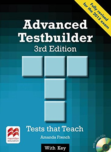 Advanced Testbuilder. Student's Book with 2 Audio-CDs (with Key: Tests that Teach par Amanda French