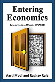 Entering Economics: Complex Events and Theories EXPLAINED!
