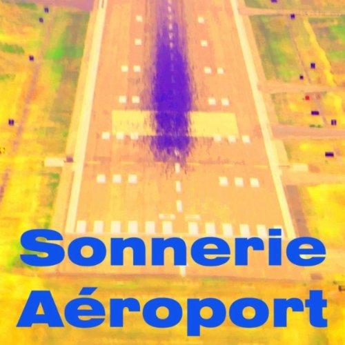 Sonnerie aéroport