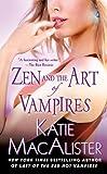 A Dark Ones Novel - 06: Zen and the Art of Vampires