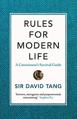 rules-for-modern-life-a-connoisseurs-survival-guide