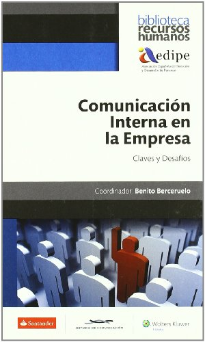 Comunicación Interna en la Empresa. Claves y Desafios editado por Wolters Kluwer Empresas