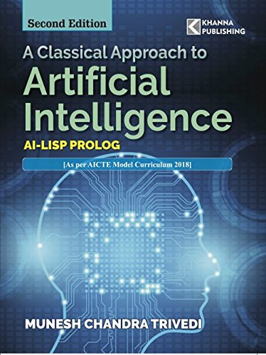 A Classical Approach to Artificial Intelligence