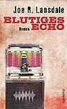 Blutiges Echo: Roman (suhrkamp taschenbuch, Band 4607)