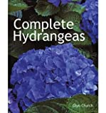 [(Complete Hydrangeas)] [Author: Glyn Church] published on (March, 2007)