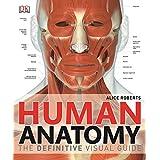 Human Anatomy by Alice Roberts (2014-05-01)