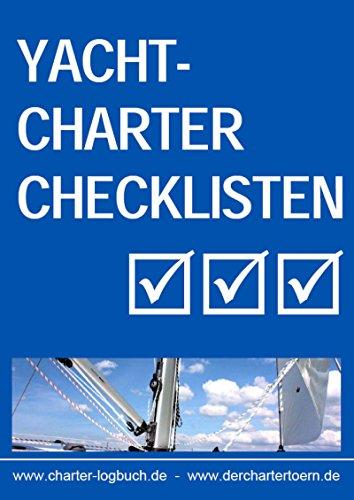 Yachtcharter Checklisten. Für den gelungenen Segeltörn. Und zum Skippertraining nach der SKS-Prüfung.