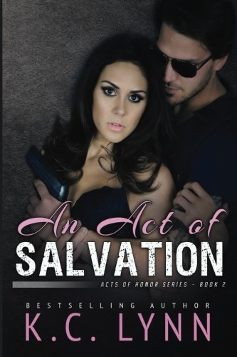 An Act of Salvation: Volume 2 (Acts of Honor)