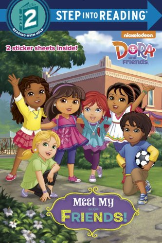 Meet My Friends! (Dora and Friends) (Step into Reading)