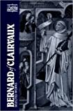Bernard of Clairvaux (CWS): Selected Works (Classics of Western Spirituality Series)